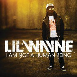Lil' Wayne - I Am Not A Human Being (CD)