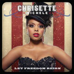 Crisette Michele - Let Freedom Reign (CD)