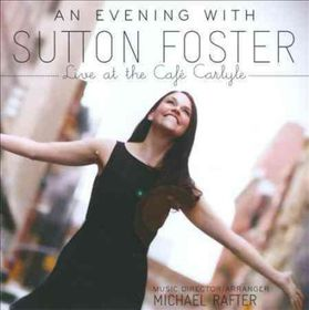 Evening with Sutton Foster:Live at - (Import CD)