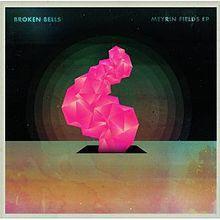 Broken Bells - Meyrin Fields (CD)