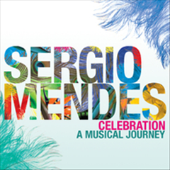 Sergio Mendes - Celebration - A Musical Journey (CD)