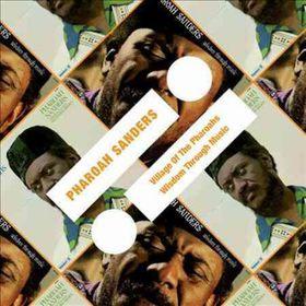 Sanders, Pharoah - Village Of The Pharoahs / Wisdom Through Music (CD)